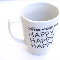 The Happy Coffee - Duck Dynasty inspired Coffee Mugs