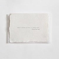 """""""What is Done in Love, is Done Well"""" Letterpress Greeting Card"""