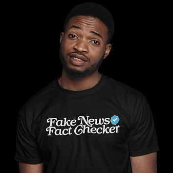 Fake News Fact Checker T-Shirt