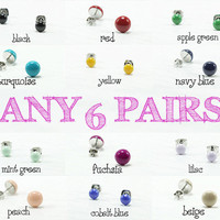 Any 6 Pairs - Stud Earrings - Choose Your Colors - Small Stud Set - Tiny Post Earrings Set - Surgical Stainless Steel Post - 4mm / 8mm