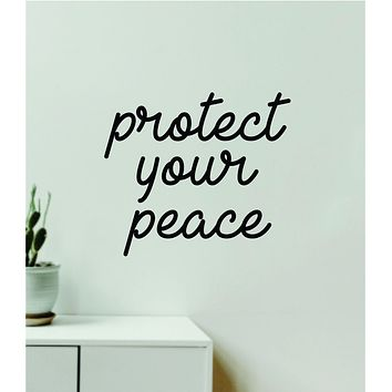 Protect Your Peace Quote Wall Decal Sticker Vinyl Art Decor Bedroom Room Girls Inspirational Trendy Yoga Meditate Buddha Namaste