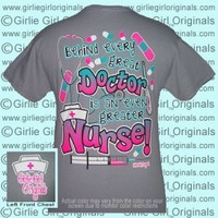 Greater Nurse (Short Sleeve) - $16.99 : Girlie Girl™ Originals - Great T-Shirts for Girlie Girls!