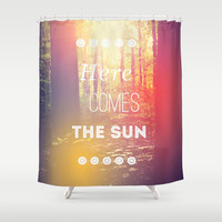 Here Comes the Sun Shower Curtain by Olivia Joy StClaire
