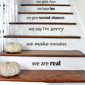 Stair Decals Wall Decals Quotes In this house we are real... STAIRCASE Quote Vinyl Sticker Decal Stairway Home Decor - Family Decals #34