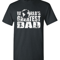 Worlds Greatest Dad T shirt Father Shirt Parent t shirt Daddy Gift Fathers Day Birthday shirt bday gift Distressed Screen Print Unisex Mens