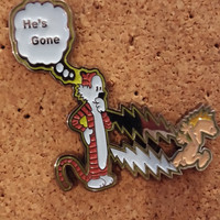 """Calvin and Hobbes """" he's gone """" Grateful dead inspired steal your face smile heady hat lapel jacket bag pin ***FREE SHIPPING***"""