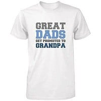Grandpa Shirt Great Dads Get Promoted to Grandpa - Grandparent Gifts