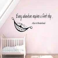 Alice In Wonderland Wall Decal Quote Every Adventure Requires a First Step Cheshire Cat Vinyl Decals Art Kids Bedroom Nursery Decor KI109