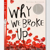 Why We Broke Up By Daniel Handler  & Maira Kalman  - Urban Outfitters