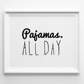 Weekend posters print, typography art, home wall decor, mottos, handwritten, freedom, relax, off day, pajamas all day, decorative art