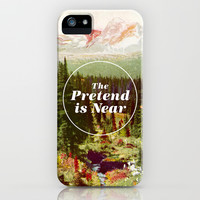 The Pretend Is Near. iPhone & iPod Case by Nick Nelson | Society6