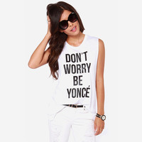 Don't Worry Be Yonce'