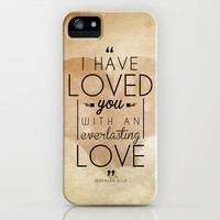 """Jeremiah 31:3 """"I have loved you with an everlasting love"""" iPhone Case by Pocket Fuel"""