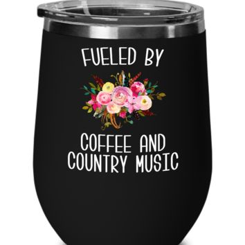 Fueled By Coffee and Country Music Wine Tumbler Country Insulated Travel Coffee Cup Cute Floral Country Western Music Fan Gift for Her Nashville Mug I Love Country BPA Free