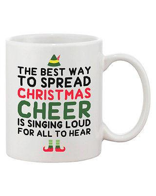 Image of Cute Holiday Coffee Mug - The Best Way to Spread Christmas Cheer 11oz Cup