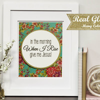 "Gallery Art With Frame (Optional) ""In The Morning When I Rise Give Me Jesus""- Gift For Her, Gift For Teacher, Office Decor, Glitter Wall Art"