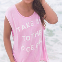 Take Me To The Ocean Pink Graphic Tee