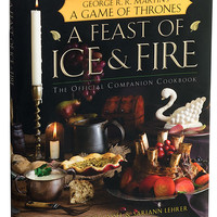 A Feast of Ice & Fire - Official Game of Thrones Cookbook