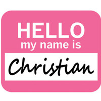 Christian Hello My Name Is Mouse Pad - No. 1