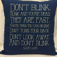 Doctor Who Don't Blink quote pillow cover
