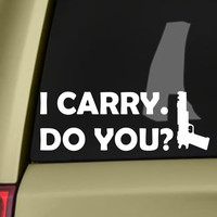 I Carry. Do You? Bumper Sticker Vinyl Decal Walking Dead Apocalypse Molon Labe 1911 Handgun Pistol Ammo Box Jeep Ford Dodge