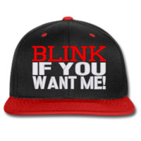 BLINK IF YOU WANT ME beanie or hat