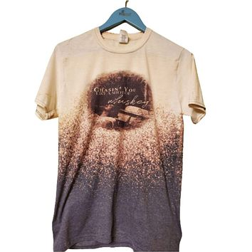 Blue Chasing You Like A Shot Of Whiskey Bleached Tee