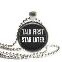 Supernatural Winchester Quote Necklace Talk First Stab Later
