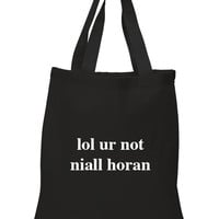 """One Direction """"lol ur not niall horan"""" 100% Cotton Tote Bag"""