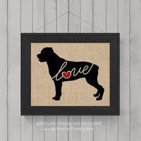 """Rottweiler """"Rottie"""" Love - Burlap or Canvas / Wall Art Print for Dog Lovers: Great Gift / Personalized (Free Shipping)"""