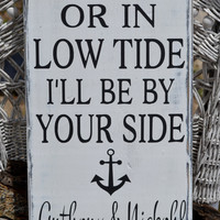 Beach Wedding - In High Tide Personalized - Nautical Wedding - Anchor Home Decor Personalized Gift - Wedding Sign - Beach Decor - Anchor