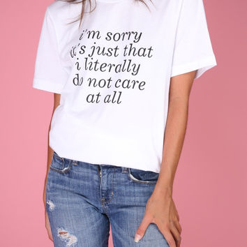 Literally Do Not Care White Graphic Unisex Tee