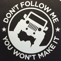 Jeep Decal - Dont Follow Jeep