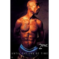 Tupac Shakur Poster Until the End of Time