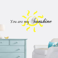 You Are My Sunshine Wall Decal - Home Decor - Kids Room - Nursery - Gift Idea - Wall Art - Living Room - Bedroom - High Quality Vinyl