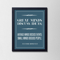 """Popular Motivational Quote Poster. Great Minds Discuss Ideas. Typography Poster. Eleanor Roosevelt. Minimalist and Modern. 8.5x11"""" Print."""