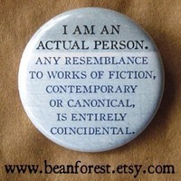 any resemblance is entirely coincidental  pinback by beanforest