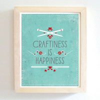 Craftiness Is Happiness - Art Print - Blue - 8x10 - Modern - Home Decor - Under 25