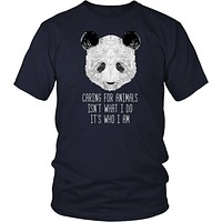 Animal Rescue T Shirt - Caring for animals isn't what I do it's who I am