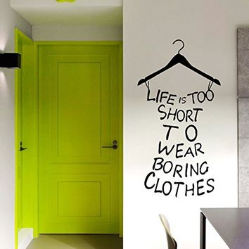 Wall Decals Quotes Vinyl Sticker Decal Art Home Decor Murals Decal Dress Quote Life is Too Short Clothes Lettering Girls Shopping Fashion Beauty Salon Decor Bedroom Dorm Decals AN156