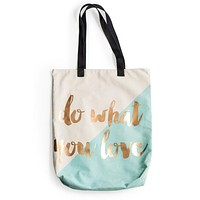 Do What You Love Large Tote with Metallic Gold Accents