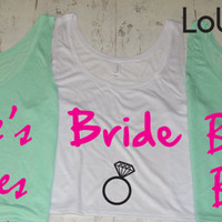 Brides Bitches. Bridal set of  Tanks getting married tank.wedding Gift . Bridesmaid tank.Bachelorette party.Maid of Honor.