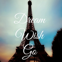 "Paris, France, Eiffel Tower, Europe, Travel, Photography - ""Dream, Wish, Go"""