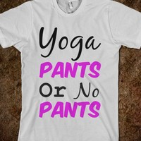 Yoga Pants Or No Pants