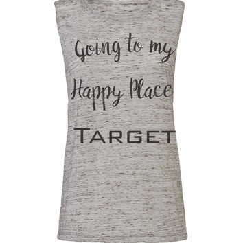 going to my happy place target workout tank workout top workout womens party tank party top workout clothes gym tank gym shirts fitness