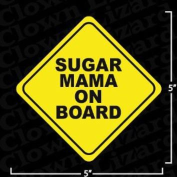 """Sugar Mama On Board"" Funny Bumper or Window Sticker"