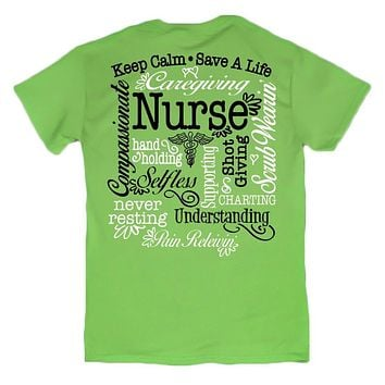 Sweet Thing Nurse Keep Calm Save a Life Selfless RN CNA LPN Lime Girlie Bright T-Shirt