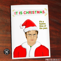 It Is Christmas - Funny Christmas Card - Seasons Greetings - The Office - Santa Suit - TV Show Themed -  4.5 X 6.25 Inch Christmas Card!