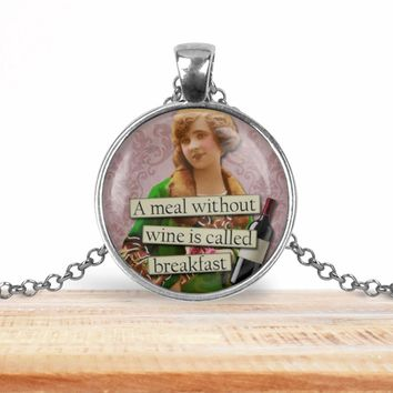 Retro girl wine pendant necklace, A meal without wine is called breakfast, choice of silver or bronze, key ring option