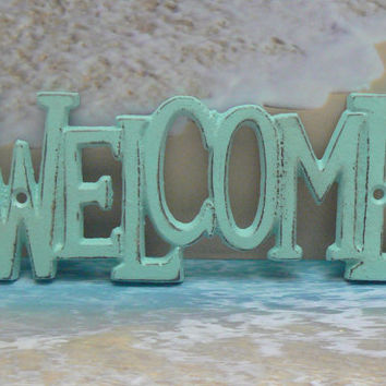 Welcome Wall Plaque Sign Cast Iron Distressed Shabby Chic Beachy Light Blue Cast Iron Beach House Decor Shabby Chic Decor Entryway Door Sign